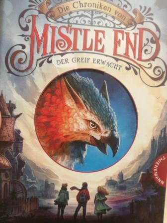 blaues Buch mit einem Greif Titel: Die chroniken von Mistle End Autor: Benedict Mirow